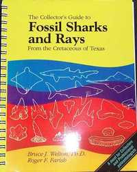 The Collectors Guide to Fossil Sharks and Rays From the Cretaceous of Texas by Welton/Farish - Click Image to Close
